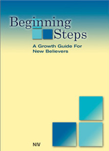 Beginning Steps: A Growth Guide For New Believers